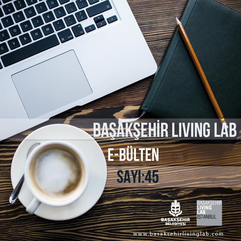 Başakşehir Living Lab Şubat E-bülten yayında…