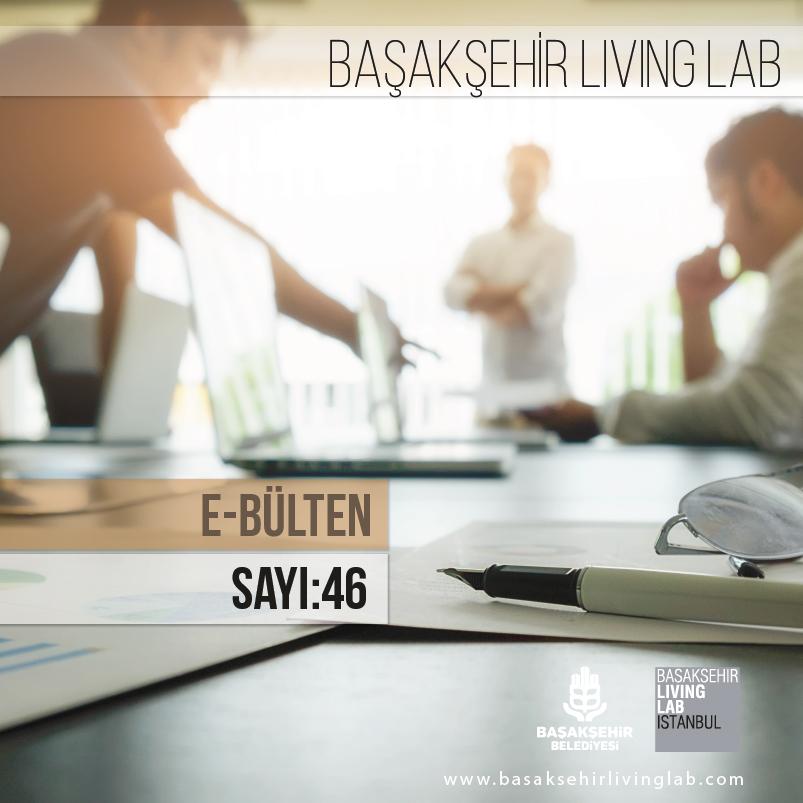 Başakşehir Living Lab Mart E-bülten yayında…