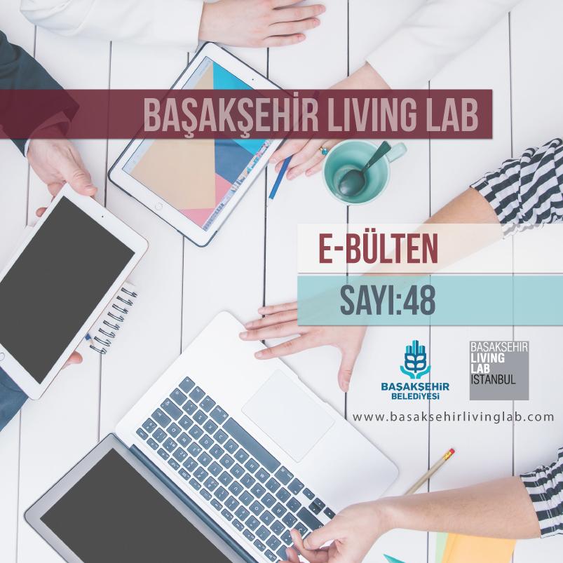 Başakşehir Living Lab Mayıs E-bülten yayında…