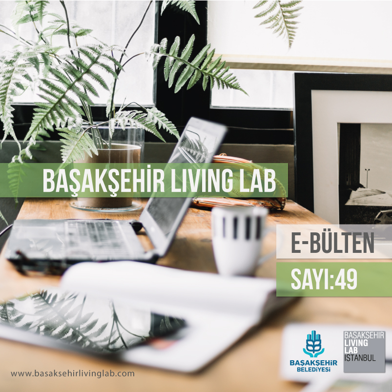 Başakşehir Living Lab Haziran E-bülten yayında…