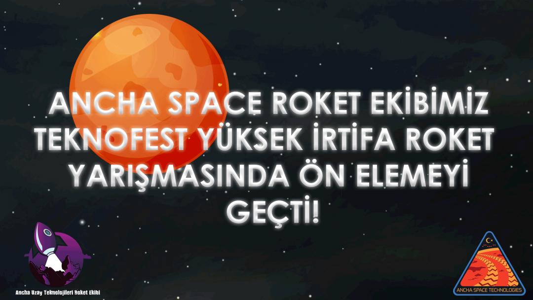 Ancha Uzay Teknolojileri Roket ekibi Teknofest Yolunda