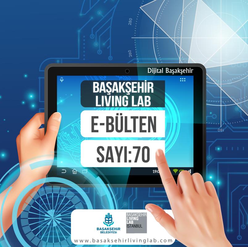 Başakşehir Living Lab Mart E-bülteni yayında…