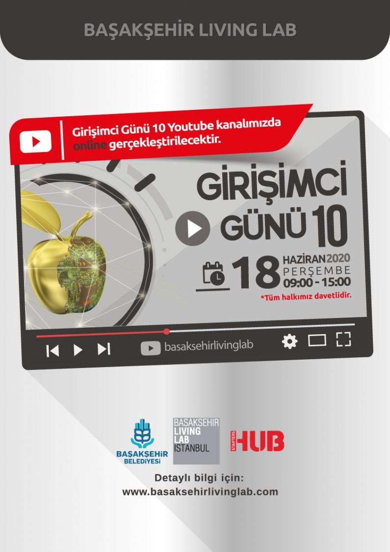 Başakşehir Living Lab Girişimci Günü 10 Youtube Canlı Yayın
